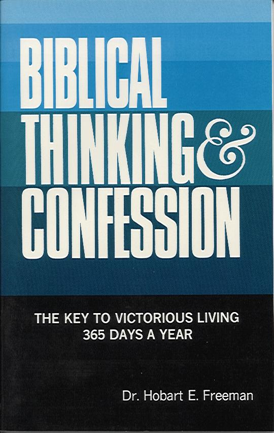 Biblical Thinking And Confession