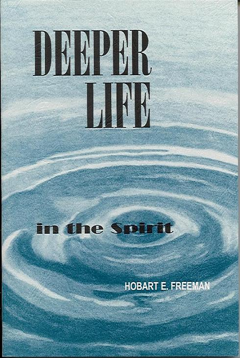 Deeper Life In The Spirit