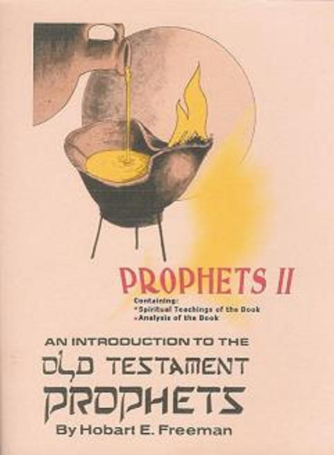 An Introduction To The Old Tesament Prophets Section II